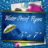 "5"" x 7"" Water Proof Flyers 10PT Heavy Weight Paper"