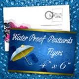 "4"" x 6"" Water Proof Flyers 10PT Heavy Weight Paper"