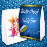 "5"" x 5.5"" Water Proof Table Tent 10PT Heavy Weight Paper"