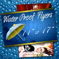 "11"" x 17"" Water Proof Flyers 10PT Heavy Weight Paper"
